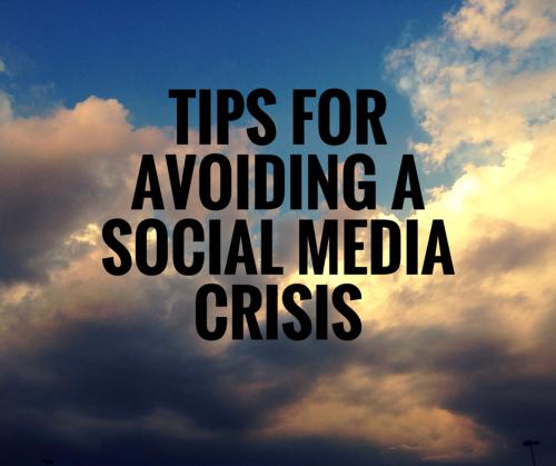 Tips for Avoiding a Social Media Crisis