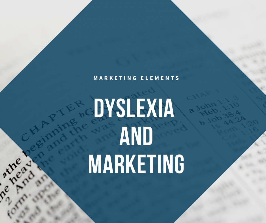 http://marketingelementsblog.com/2020/03/dyslexia-and-marketing/